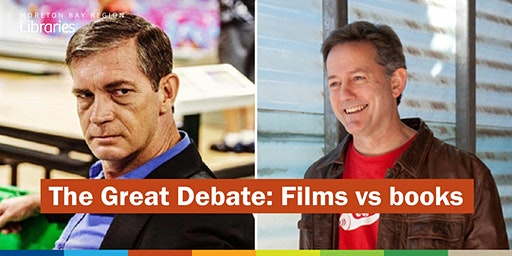 The Great Debate: Films vs Books - Redcliffe Library