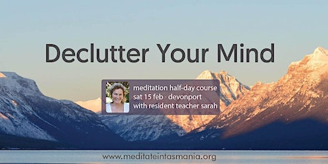 Declutter Your Mind – Half-Day Course (Devonport) | Sat 15 Feb tickets