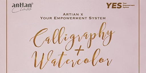Calligraphy & Watercolor Class - Engage Your Best 2020 thru Your Artwork