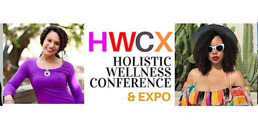 HWCX 2020 - Holistic Wellness Conference & Expo