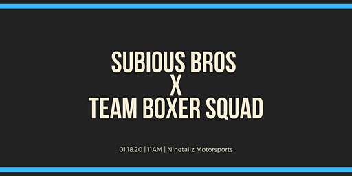 Subious Bros Meetups with Team Boxer Squad