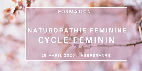 FORMATION Naturopathie féminine: Accompagner le cycle féminin naturellement billets