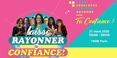 Laisse Rayonner Ta Confiance #4 billets
