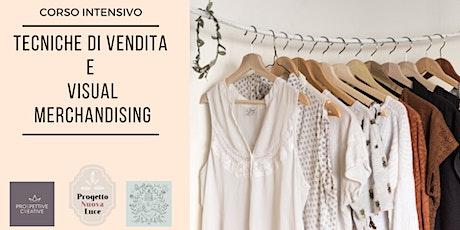 Corso di Tecniche di Vendita e Visual Merchandising tickets