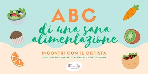 ABC DI UNA SANA ALIMENTAZIONE