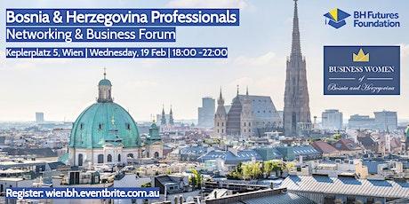 Wien - Bosnien & Herzegowina Vernetzung & Wirtschaftsforum tickets