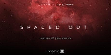 Spaced Out - Featuring Edekit, Towerz, Ostatz, & T tickets