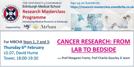 'Cancer Research: From Lab to Bedside' Research Masterclass tickets