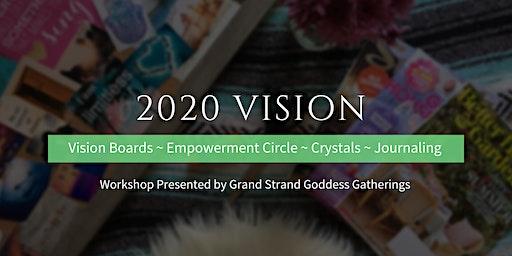 2020 Vision `- Vision Board Workshop