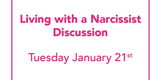 Living With A Narcissist - Caregiver Support Group