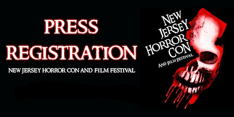 Press Pass for NJ Horror Con and Film Festival SUBMISSION FALL 2020 tickets