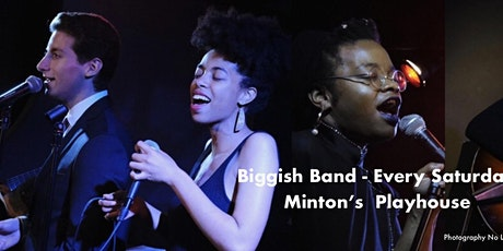 Minton's Playhouse: Biggish Band + Joy Hanson, Vanisha Gould & Nico Sarbanes  tickets