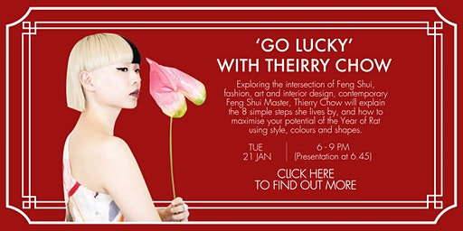 HULA Happenings: When Style Meets Feng Shui, 'Go Lucky' with Thierry Chow