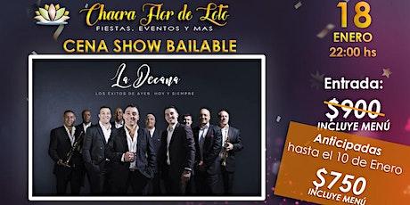 Cena Show Bailable con La Decana entradas
