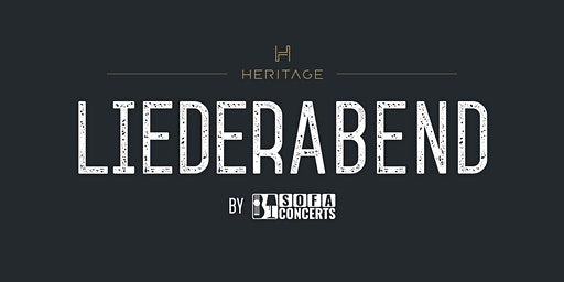 LIEDERABEND in der HERITAGE Bar - Januar Edition