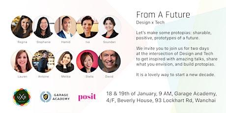 From A Future (Design x Tech x Future) tickets