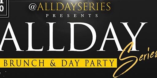 All Day Series: NYC #1 Brunch Day Party Every Saturday @ Katra Lounge sponsored by dusse