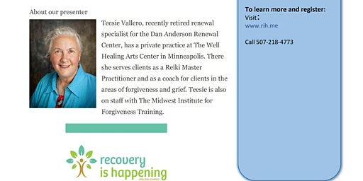 Twelve Step Recovery and Self-Forgiveness presented by Teesie Vallero