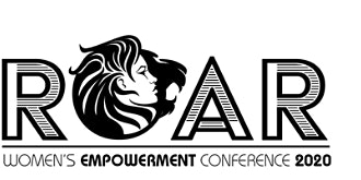 ROAR 2020 WOMEN'S EMPOWERMENT CONFERENCE.