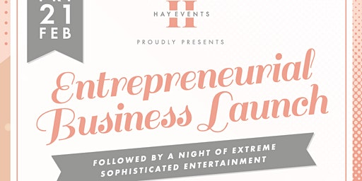 Entrepreneurial Business Launch & Night of Entertainment
