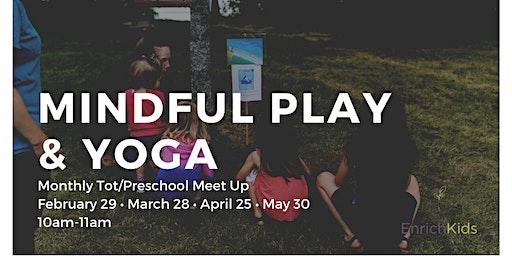 Mindful Play & Yoga (Tot/Preschool)