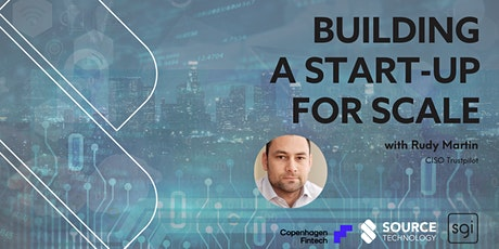 Building a start-up for scale with Rudy Martin tickets