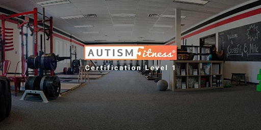 Autism Fitness Level 1 - Livonia-MI - July-18-19-2020