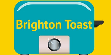 TOAST Brighton Networking Group tickets