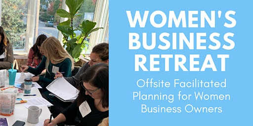 INQUIRY: Women Business Owner's Retreat