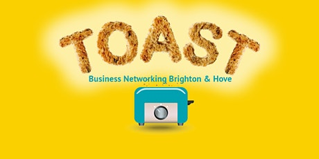 TOAST Hove Networking Group tickets