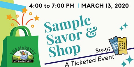 Sample, Savor, and Shop tickets