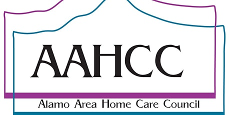 Alamo Area Home Care Council General Monthly Meeting 2020 tickets