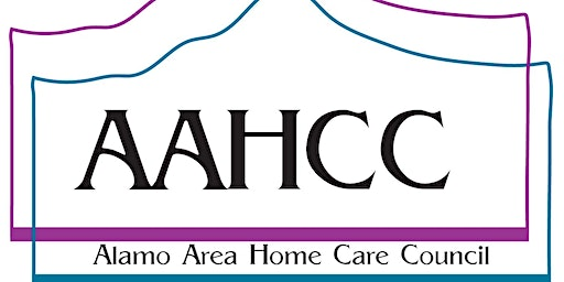 Alamo Area Home Care Council General Monthly Meeting 2020