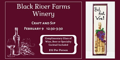 Black River Farms Craft and Sip tickets
