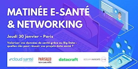 Matinée e-santé & networking - Valoriser vos données de santé tickets
