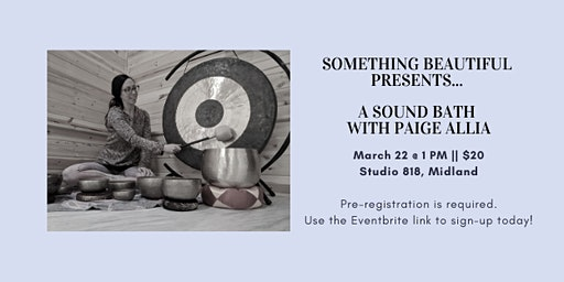Sound Bath Meditation With Paige Allia