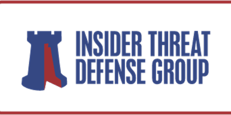 Insider Threat Program Management With Legal Guidance Training Course tickets