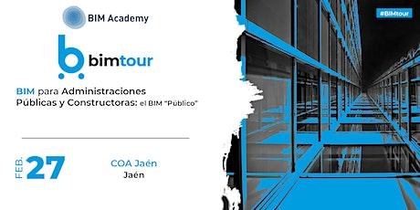 BIMtour: BIM para Administraciones Públicas y Constructoras en Jaén entradas