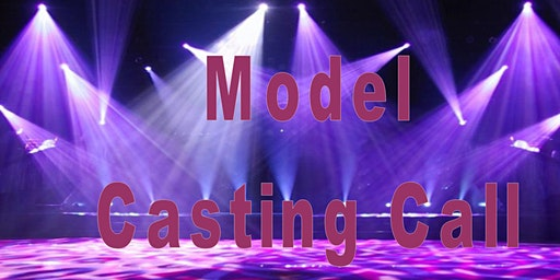 Calling all Fashion Models
