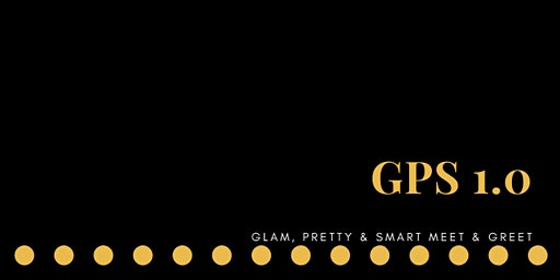 Glam, Pretty & Smart Meet-&-Greet 1.0 Lagos