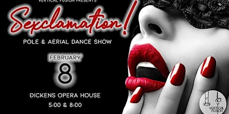 Sexclamation! Pole & Aerial Dance Show tickets