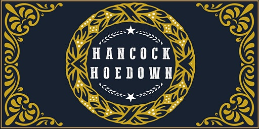 Hancock Hoedown!