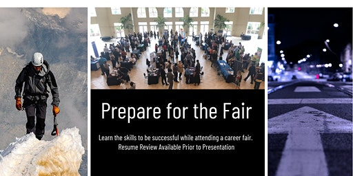 Career Fair Success - A Workshop to Make Your Time Turn into Opportunities