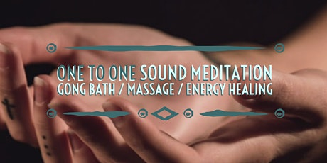 One to One Sound Meditation / Gong Bath / Energy Healing / Massage Session tickets