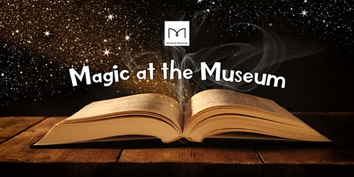 Magic at the Museum