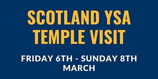 YSA Temple Convention Scotland and Ireland 2020