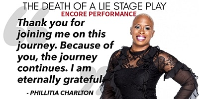 The Death of a Lie Stage Play- ENCORE
