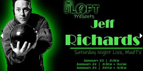 DC Comedy Loft presents Jeff Richards (SNL, MadTV, CONAN) tickets