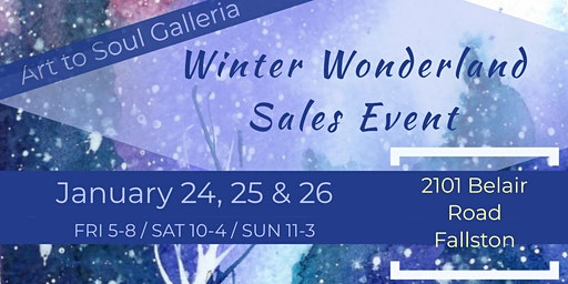 Art to Soul Galleria's Winter Wonderland January Monthly Sales Event