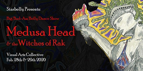 Starbelly presents: Medusa Head & the Witches of Rak! tickets
